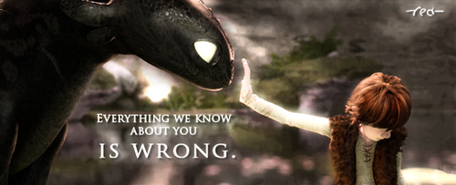 Quote of how to train your dragon quotesaga everything we know about you is wrong ccuart Choice Image