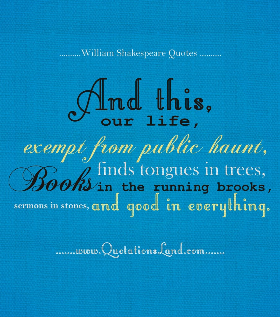 Shakespeare Life Quotes Quote Of William Shakespeare  Quotesaga