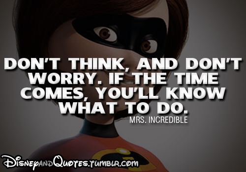 The Incredibles Quotes Custom Quote Of The Incredibles QuoteSaga