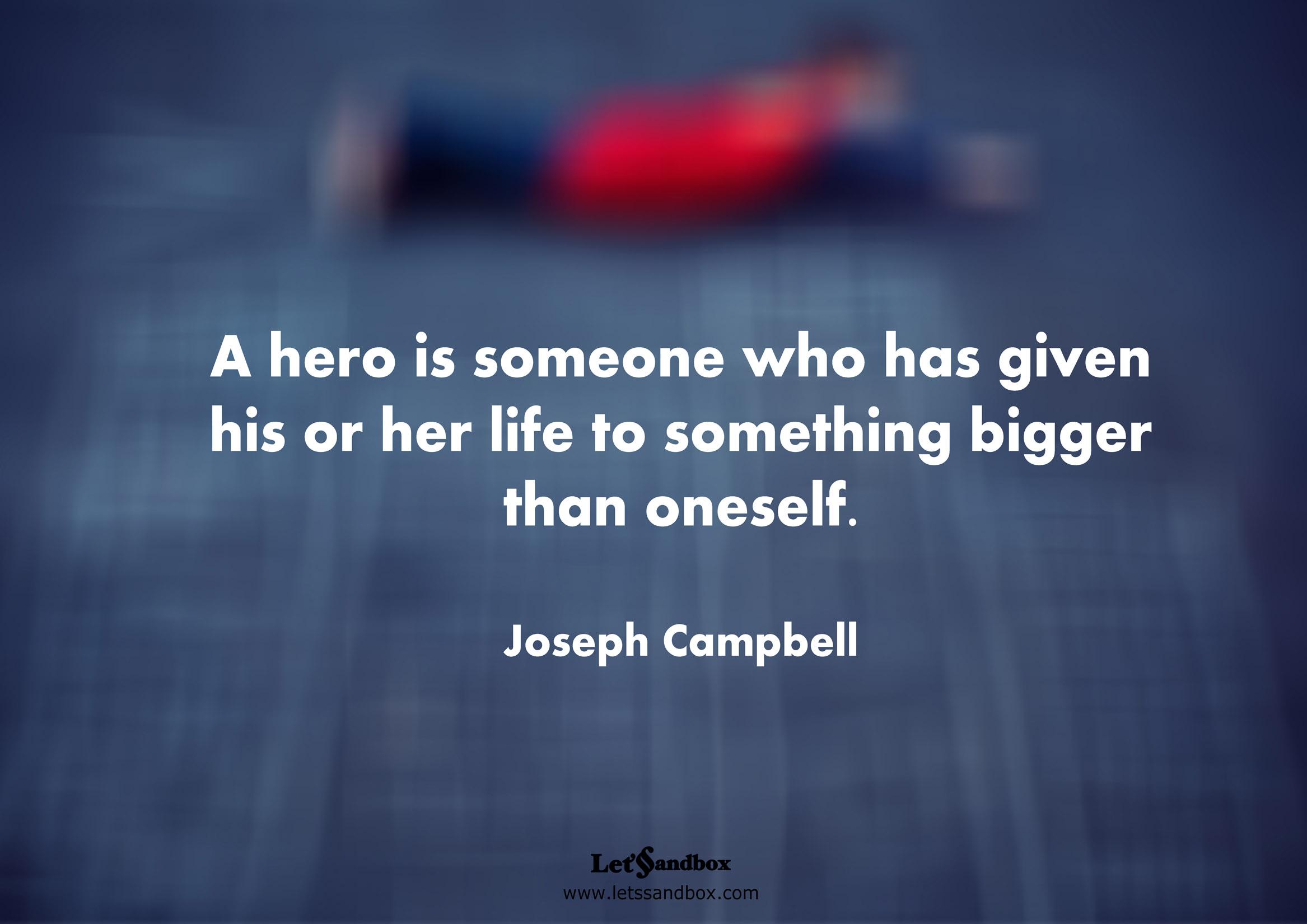 Hero Quotes Prepossessing Hero Quotes  Quotesaga